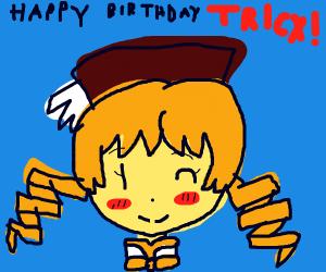 Happy Birthday Triex