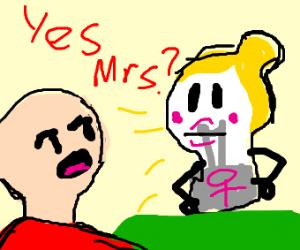 Yes, Mrs. Lightbulb?