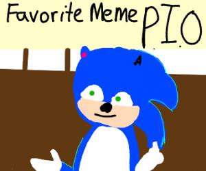 Your Favorite Meme PIO