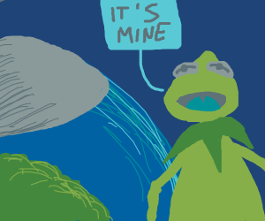 Kermit owns the whole planet Earth