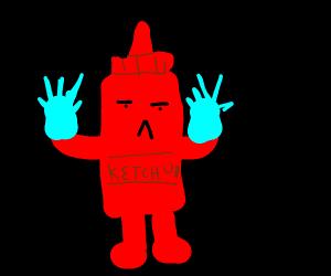 Ketchup wearing Gloves