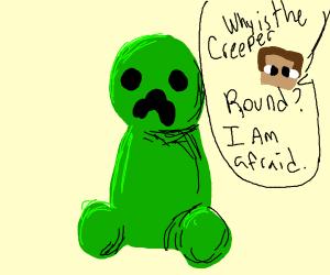 Sphere creeper