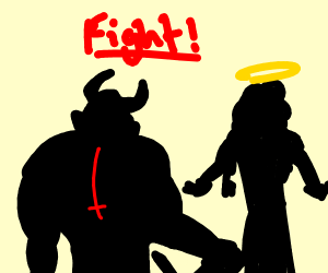 god going to fight the devil