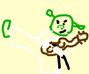 shrek learned karate and plays the guitar