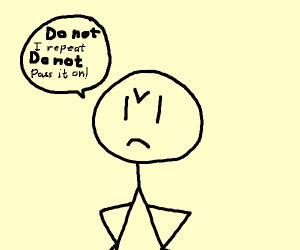angry stickman says do not pass it on