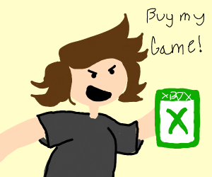 "A Very Angry Game Dev: ""BUY MY GAME"""