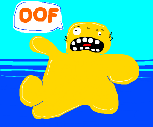 yellow thing saying oof