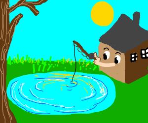 House fishing