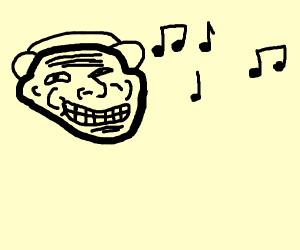 troll face litsening to music