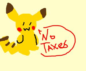 pikachu says no taxes