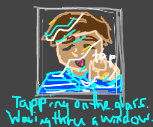 very sad poetic man tapping the glas