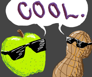 Apple and peanut say cool