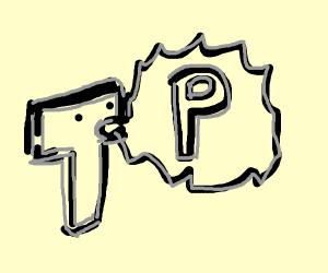 The letter T shoots P