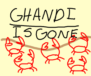 Ghandi is Gone-di crab rave!
