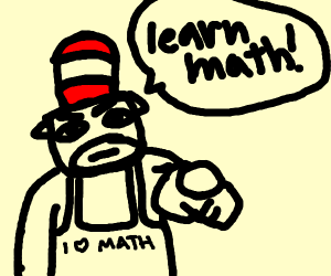 Cat in the hat tells you to learn math!
