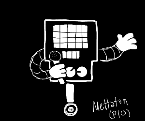 mettaton (ex or not) PIO.