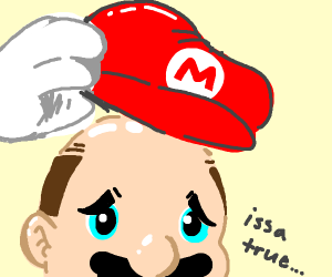 mario, you're... bald?