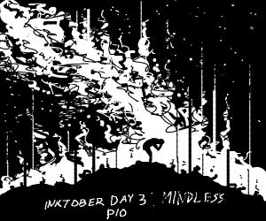 Inktober day 3: mindless(pio)