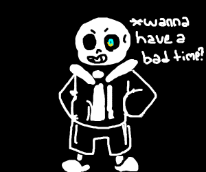 You're gonna have a bad time.