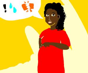 A lady saying help my water broke