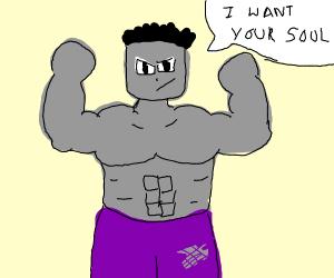 Gray Hulk wants your soul