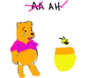Winnie the Pooh at the Anonymous Honeycolics