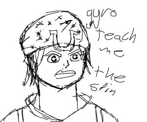 Teach me the spin, Gyro!