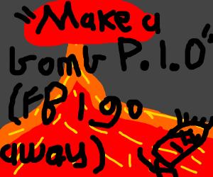 Make A Bomb P.l.O. (FBI go away)