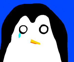 Penguin crying cuz life goal is topgame