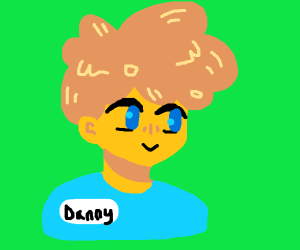 A guy with poofy hair named Danny
