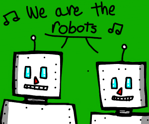 Robots singing we are the robots