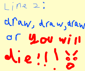 "Drawception the Song, Line 2: ""(your turn)"""