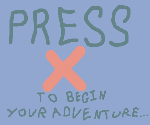 choose-your-own-adventure   [x]Start