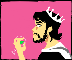 The King is displeased with your juice
