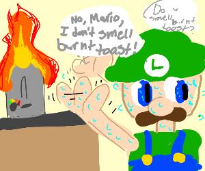 No, Mario, I don't smell burnt toast.