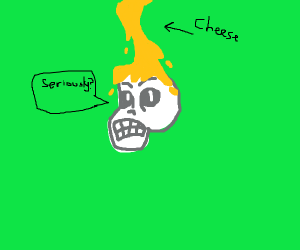 Skull mad it got cheese sauce poured on it