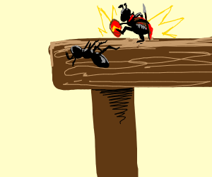 Spartan Ant throws weakling off a table