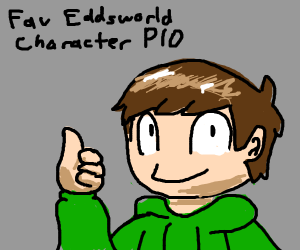 fav eddworld character PIO!