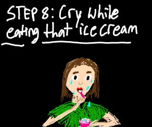 step 7: eat icecream