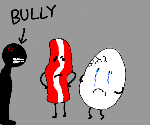 Bacon saves egg from bullies