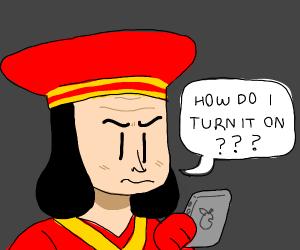lord farquaad worders how to turn hisPhone on