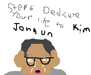 Step 5: Become a slave in North Korea