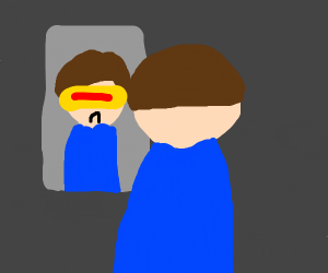Cyclops looks in the mirror.