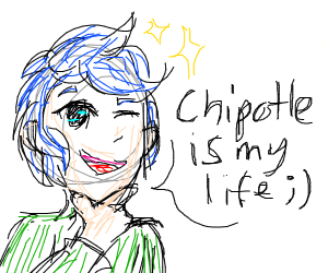 Smexy guy says, Chipottle is my life