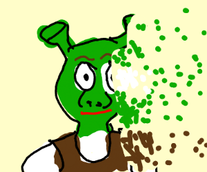 Shrek doesn't feel so good