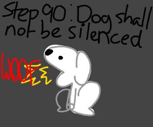Step 89: Quiet, dog!