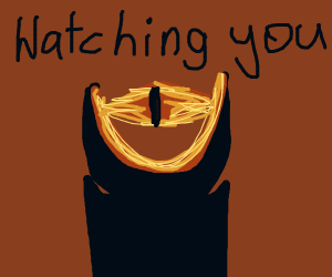 Mordor is watching you
