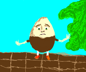 Humpty dumpty before his great fall