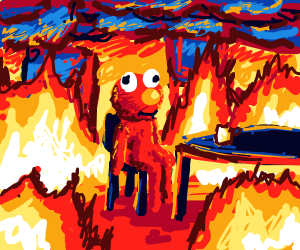 Elmo Say Quot This Is Fine It S Aaaalll Fine Quot Drawception