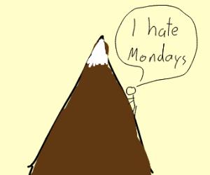 Mountain climber hates Mondays
